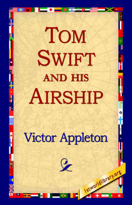 Tom Swift and His Airship by Victor Appleton image
