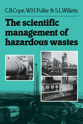 The Scientific Management of Hazardous Wastes by C.B. Cope image