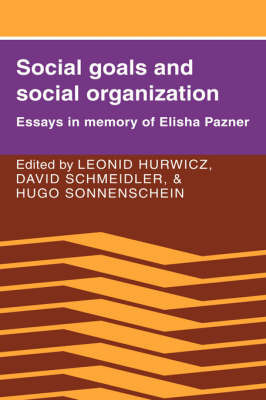 Social Goals and Social Organization
