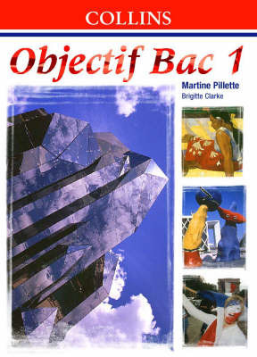 Objectif Bac: Level 1: Student's Book by Martine Pillette