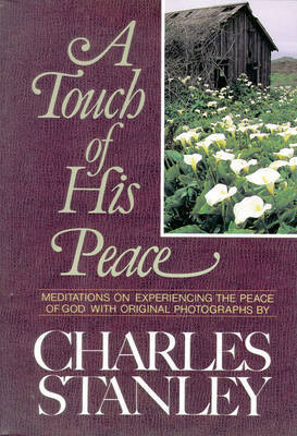 A Touch of His Peace by Charles Stanley