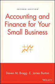 Accounting and Finance for Your Small Business by Steven M. Bragg image