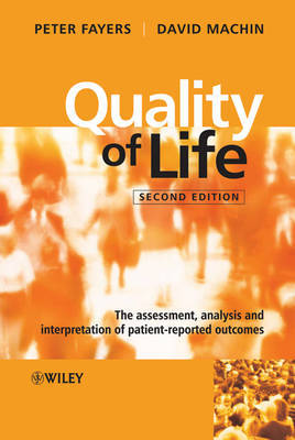 Quality of Life: The Assessment, Analysis and Interpretation of Patient-reported Outcomes by Peter M. Fayers image