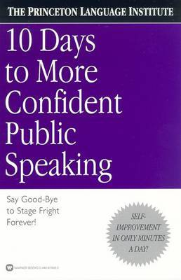 10 Days to More Confident Public Speaking by Philip Lief Group