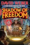Shadow of Freedom by David Weber
