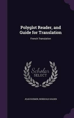 Polyglot Reader, and Guide for Translation by Jean Roemer image