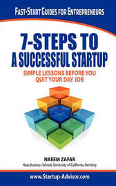 7 Steps to a Successful Startup by Naeem Zafar
