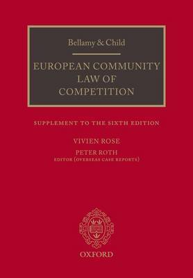 Bellamy and Child: European Community Law of Competition: Supplement to the Sixth Edition by Vivien Rose image