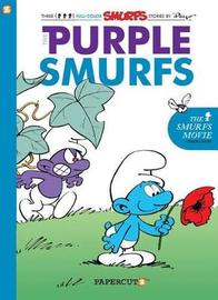 Smurfs #1: The Purple Smurfs, The by Yvan Delporte