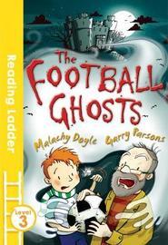 The Football Ghosts by Malachy Doyle