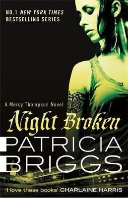 Night Broken (Mercy Thompson #8) by Patricia Briggs image