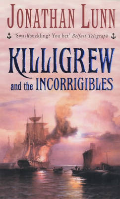 Killigrew and the Incorrigibles by Jonathan Lunn image