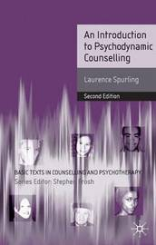 An Introduction to Psychodynamic Counselling by Laurence Spurling image