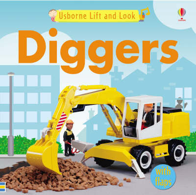 Usborne Lift and Look Diggers
