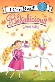 School Rules! by Victoria Kann