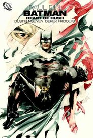Batman: Heart of Hush by Paul Dini image