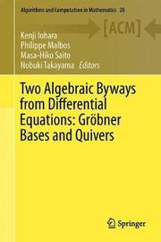 Two Algebraic Byways from Differential Equations: Groebner Bases and Quivers