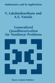 Generalized Quasilinearization for Nonlinear Problems by V Lakshmikantham