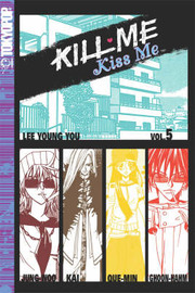 Kill Me, Kiss Me: v. 5 by Lee Young-You image