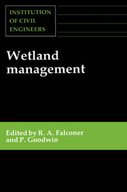 Wetland Management by R A Falconer