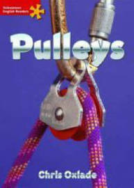 Heinemann English Readers Elementary Non-Fiction Pulleys by Chris Oxlade image