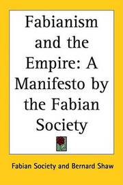 Fabianism and the Empire: A Manifesto by the Fabian Society by Fabian Society image