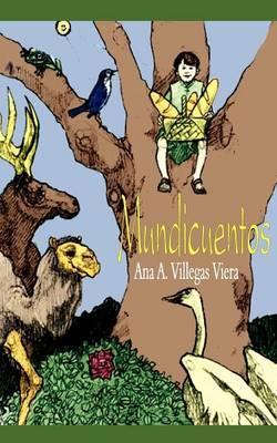 Mundicuentos by Ana A Villegas Viera