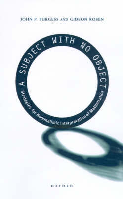 A Subject With No Object by John P Burgess