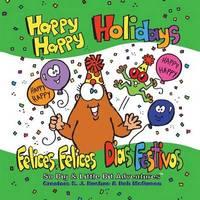 Happy Happy Holidays by S J Bushue