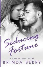 Seducing Fortune by Brinda Berry