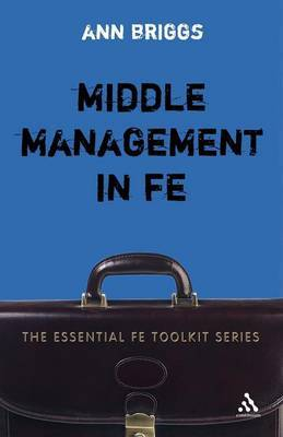 Middle Management in FE by Ann Briggs image