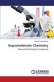 Supramolecular Chemistry by Thanasekaran Pounraj