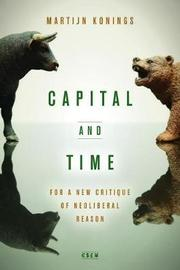 Capital and Time by Martijn Konings