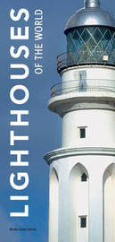 Lighthouses of the World by Marie-Haude Arzur