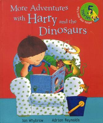 More Adventures with Harry and the Dinosaurs by Ian Whybrow image