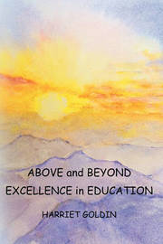 Above and Beyond by Harriet Goldin