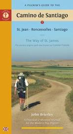 A Pilgrim's Guide to the Camino De Santiago by John Brierley image