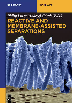 Reactive and Membrane-Assisted Separations image