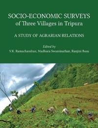 Socio-Economic Surveys of Three Villages in Trip - A Study of Agrarian Relations by Madhura Swaminathan