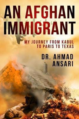 An Afghan Immigrant by Ahmad Ansari