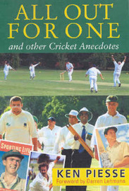 All Out for One: And Other Cricket Anecdotes by Ken Piesse image