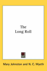 The Long Roll by Mary Johnston image