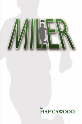 The Miler by Hap Cawood image