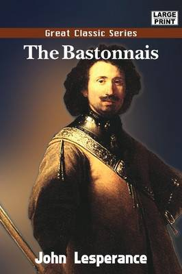 The Bastonnais by John Lesperance