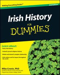 Irish History For Dummies by Mike Cronin