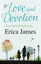 Love and Devotion by Erica James image