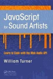JavaScript for Sound Artists by William Turner image