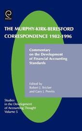 Murphy-Kirk-Beresford Correspondence, 1982-1996