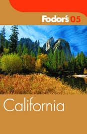 Fodor's California: 2005 by Fodor's image