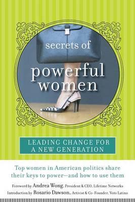 Secrets of Powerful Women by Andrea Wong